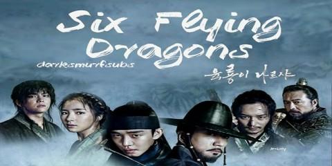 Drama 'Six Flying Dragon' Berakhir Dengan Rating Tinggi
